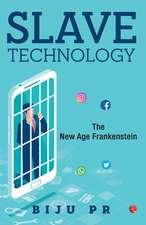 SLAVE TECHNOLOGY
