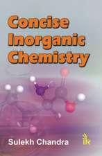Chandra, S:  Concise Inorganic Chemistry