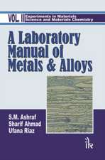 Laboratory Manual of Metals and Alloys