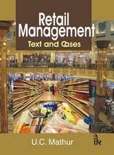 Mathur, U:  Retail Management