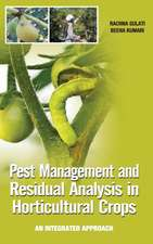 Pest Management and Residual Analysis in Horticultural Crops