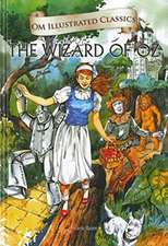 Om Illustrated Classics the Wonderful Wizard Oz