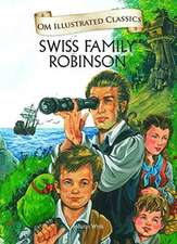 Om Illustrated Classics the Swiss Family Robinson