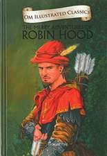 Om Illustrated Classics the Merry Adventures of Robin Hood