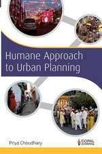 Humane Approach to Urban Planning