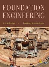 Khitoliya, R:  Foundation Engineering