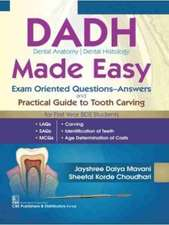 Dadh Dental Anatomy Dental Histology Made Easy: Exam Oriented Questions-Answers and Practical Guide to Tooth Carving
