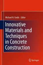 Innovative Materials and Techniques in Concrete Construction: ACES Workshop