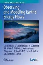 Observing and Modeling Earth's Energy Flows