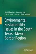 Environmental Sustainability Issues in the South Texas–Mexico Border Region