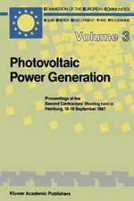 Photovoltaic Power Generation: Proceedings of the Second Contractors' Meeting held in Hamburg, 16–18 September 1987