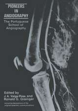 Pioneers in Angiography: The Portuguese School of Angiography