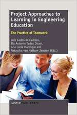 Project Approaches to Learning in Engineering Education