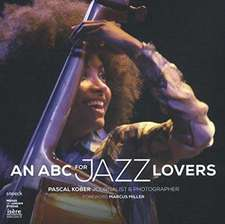 ABC FOR JAZZ LOVERS AN