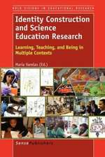 Identity Construction and Science Education Research