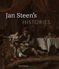 JAN STEEN S HISTORIES