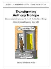 Transforming Anthony Trollope:  Dispossession, Victorianism and Nineteenth-Century Word and Image