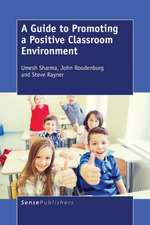 A Guide to Promoting a Positive Classroom Environment