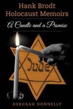 Hank Brodt Holocaust Memoirs