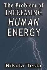 Problem of Increasing Human Energy