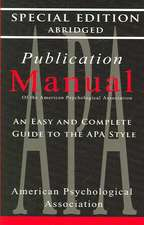 Publication Manual - Style Manual for Writers, Editors, Students, Educators, and Professionals 1957