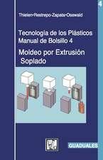 Moldao Por Extrusian Soplado: Tecnologaa de Los Plasticos 4