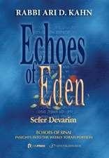 Echoes of Eden: Devarim
