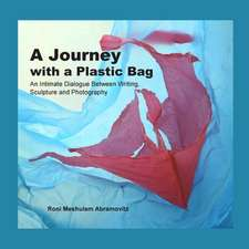 A Journey with a Plastic Bag