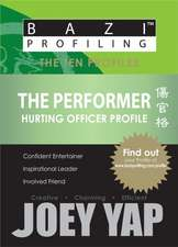 Performer: Hurting Officer Profile