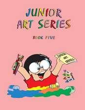 Junior Art Series - Book Five