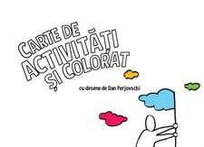 Carte de activităţi şi colorat cu desene de Dan Perjovschi
