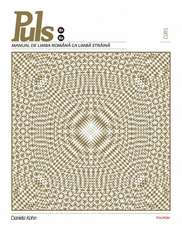 Puls: Manual de limba romana ca limba straina. Nivelurile B1-B2