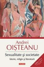 Sexualitate și societate. Istorie, religie şi literatură