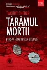 Tărâmul morţii: Europa între Hitler şi Stalin