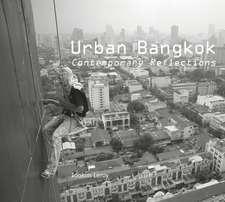 Urban Bangkok: Contemporary Reflections