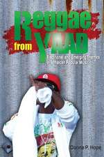 Reggae from Yaad:  Traditional and Emerging Themes in Jamaican Popular Music