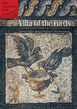 Villa of the Birds: The Excavation and Preservation of the Kom al-Dikka Mosaics