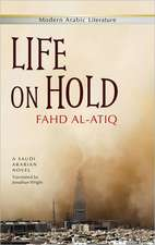 Life on Hold: A Saudi Arabian Novel