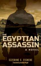 The Egyptian Assassin: A Novel