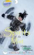 Spirits of the Mist
