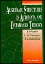 Algebraic Structures in Automata and Database Theory