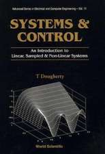Systems and Control:  An Introduction to Linear, Sampled and Nonlinear Systems
