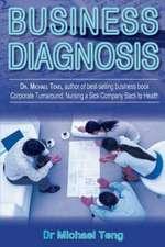 Business Diagnosis:  Nursing a Sick Company Back to Health (Mandarin)