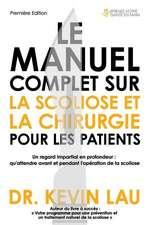 Le  Manuel Complet Sur La Scoliose Et La Chirurgie Pour Les Patients