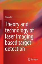 Theory and Technology of Laser Imaging Based Target Detection