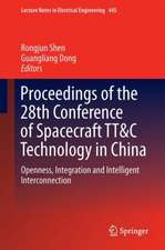 Proceedings of the 28th Conference of Spacecraft TT&C Technology in China: Openness, Integration and Intelligent Interconnection