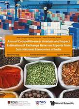 Annual Competitiveness Analysis and Impact Estimation of Exchange Rates on Exports from Sub-National Economies of India