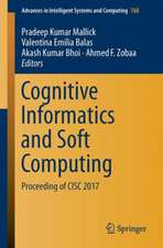 Cognitive Informatics and Soft Computing: Proceeding of CISC 2017