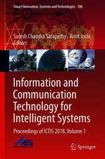 Information and Communication Technology for Intelligent Systems : Proceedings of ICTIS 2018, Volume 1
