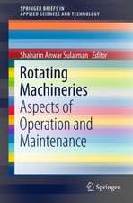 Rotating Machineries: Aspects of Operation and Maintenance